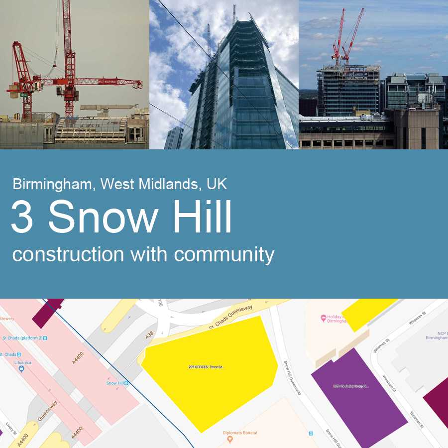 Three Snowhill, Birmingham, UK - Construction with Community